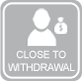 Close to Withdrawal?